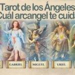 Tarot de los Ángeles. Cuál arcángel te cuida.